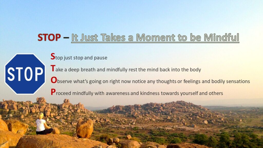 What does mindfulness and being mindful mean - stop Mindfulness exercise it just takes a moment to be mindful