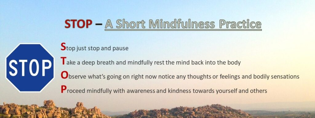 STOP: What does mindfulness and being mindful mean? A short mindfulness practice
