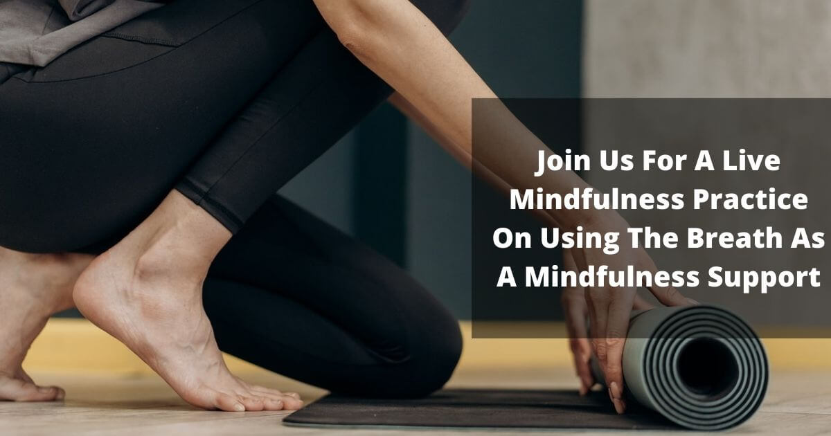 Breath as a mindfulness support